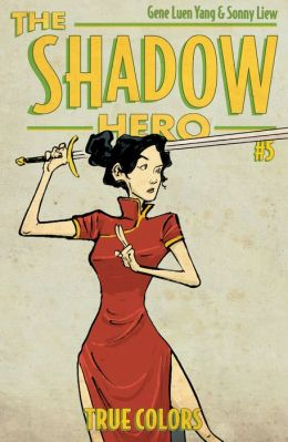 The Shadow Hero 5 Gene Luen Yang Sonny Liew