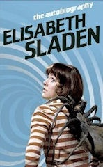 The Autobiography of Elisabeth Sladen