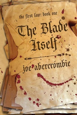 The Blade Itself Joe Abercrombie