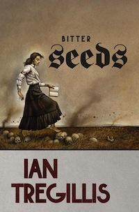 Bitter Seeds Ian Tregellis