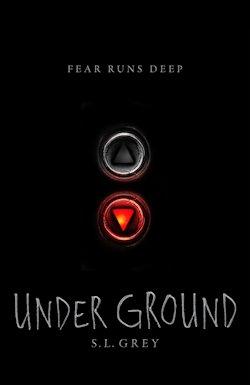 Sanctum Sanctorum: Under Ground by S. L. Grey