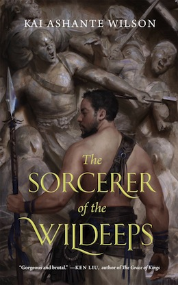 Literary Sword-and-Sorcery: The Sorcerer of the Wildeeps by Kai Ashante Wilson