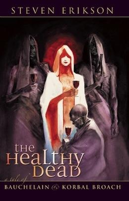 Malazan Reread of the Fallen: The Healthy Dead, Part Four