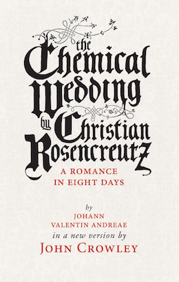 The Chemical Wedding John Crowley translation oldest science fiction story