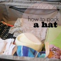 Best Hats for Travel and how to pack them