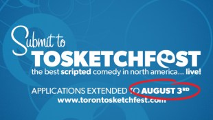 TOsketchfest submissions extended to AUGUST 3rd