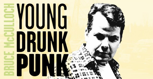 Bruce McCulloch - Young Drunk Punk