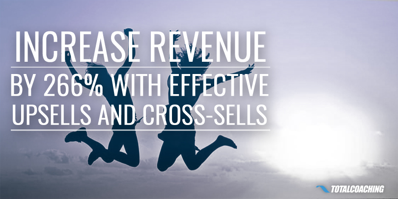 Increase Revenue by 266 with Effective Upsells and Cross-Sells