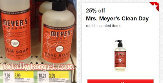 this week we got a nice new highvalue target cartwheel offer to save 25 off mrs meyeru0027s clean day radish scented items both the dish soap and hand soap