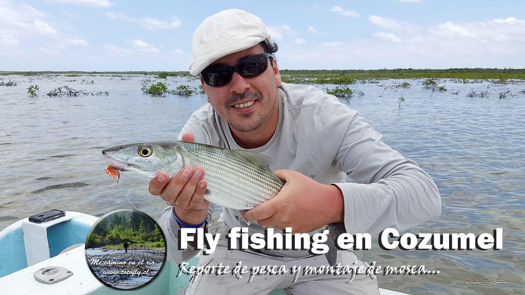 Fly fishing en Cozumel, reporte de pesca y montaje de mosca...