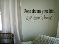 Don't dream your life, Live Your Dreams Wall Decal Wall ...