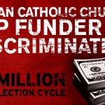 Roman Catholic Church Gave $2 Million To Stop Marriage Equality