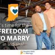 Public Education Campaign to Build Support for Marriage Equality Launches in Indiana