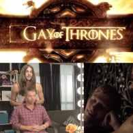 The 'Gay of Thrones' RECAP Has Returned: VIDEO