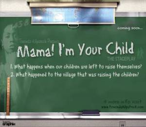 Mama! I'm Your Child