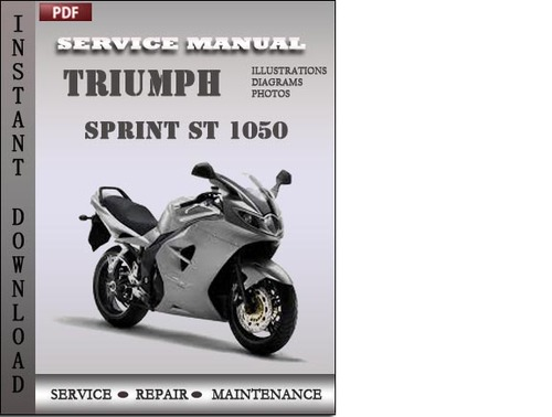 triumph sprint st 1050 abs 2005 2010 service repair manual download