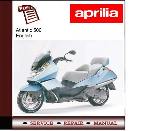 aprilia atlantic 500 2001 2004 service repair manual