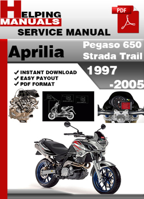 Aprilia Pegaso 650 Strada Trail 1997-2005 Service Repair Manual Dow