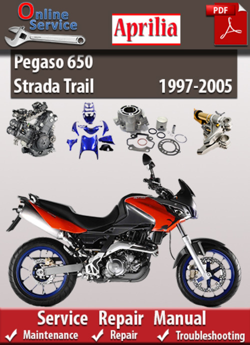 Aprilia Pegaso 650 Strada Trail 1997-2005 Service Manual - Download