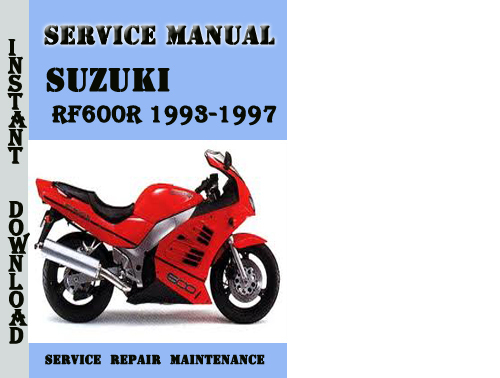 suzuki rf600r 1993 1997 repair service manual pdf