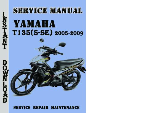 Yamaha T135(S-SE) 2005-2009 Service Repair Manual Pdf - Download M