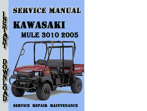Kawasaki MULE 3010 2005 Service Repair Manual Pdf Download - Downlo