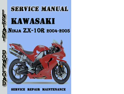 kawasaki ninja zx 10r motorcycle service repair manual 2004 2005 download