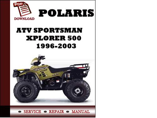 polaris sportsman xplorer 500 1996 2003 service repair manual download