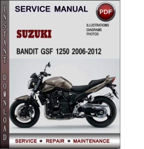 Suzuki Bandit GSF 1250 2006-2012 Factory Service Repair Manual Down
