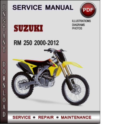 Suzuki RM 250 2000-2012 Factory Service Repair Manual Download Pdf