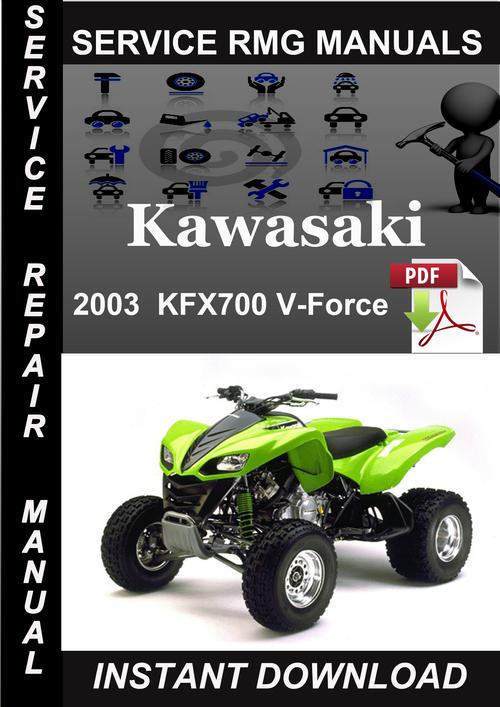 2003 Kawasaki KFX700 V-Force Service Repair Manual Download - Downl