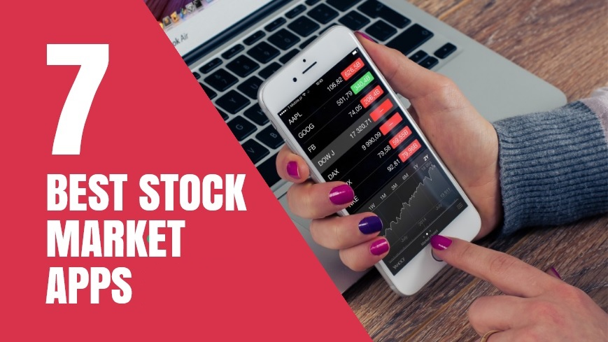 7 Best Stock Market Apps that Makes Stock Research 10x Easier