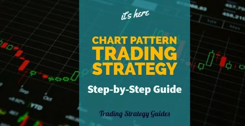 Chart Pattern Trading Strategy Step-by-Step Guide Trading Strategy - the importance of an economic calendar for day trading
