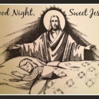 Good Night, Sweet Jesus