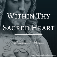 Within Thy Sacred Heart