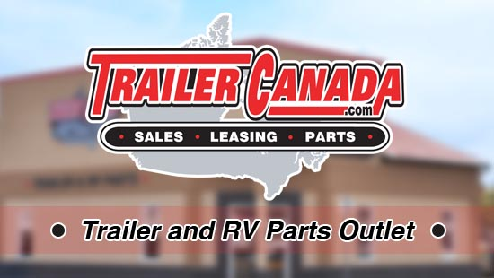 Trailer Canada - Trailers, RV Parts and Accessories