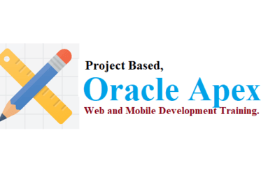 Project Based Oracle Apex Web and Mobile Development Training