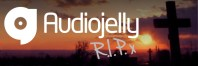 Audiojelly RIP