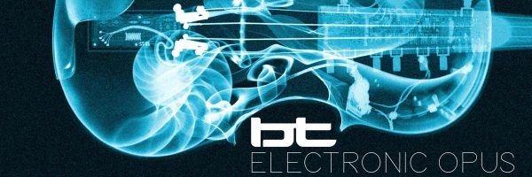 BT - Electronic Opus