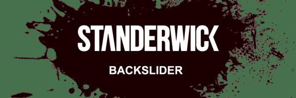 Standerwick Backslider