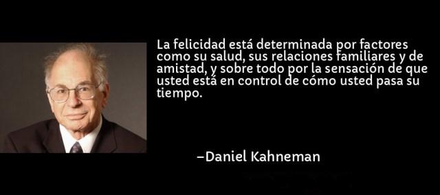 frase-la_felicidad_esta_determinada_por_factores_como_su_salud_su-daniel_kahneman (1)