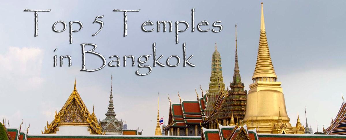 Top 5 Temples in Bangkok