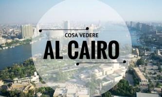 Cosa vedere al Cairo in 1 giorno e poco più