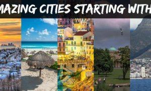 Amazing cities around the world…. Starting with C