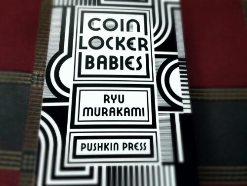 Coin Locker Babies by Ryu Murakami