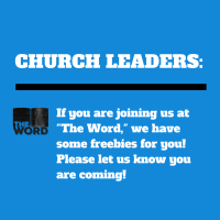 Church Leaders: Let Us Know if You Are Coming to The Word