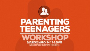 Parenting Teenagers Workshop