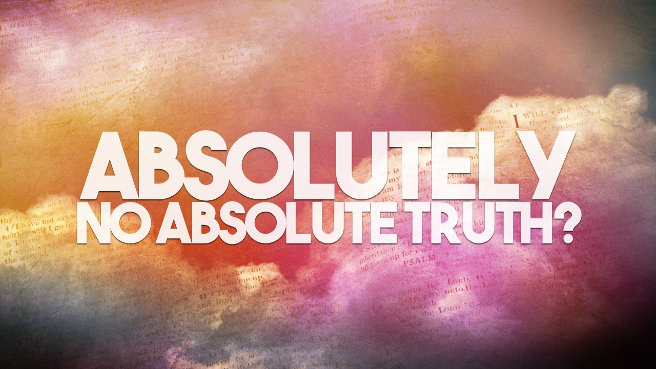 an examination of the notion of relative truth Learn about absolute truth and what it means in a culture that embraces relativism, including evidence on the reality of god, jesus and the bible, and growing in christian faith and beliefs.