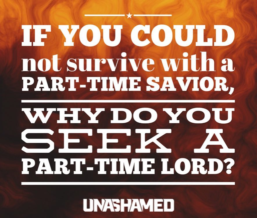Jesus isn't part-time anything. #csufuge16 #unashamed