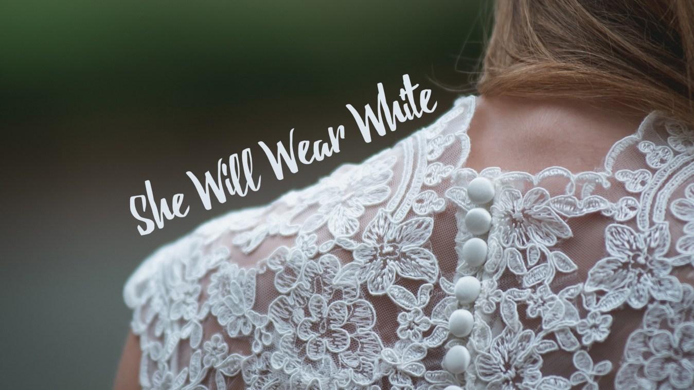 she-will-wear-white